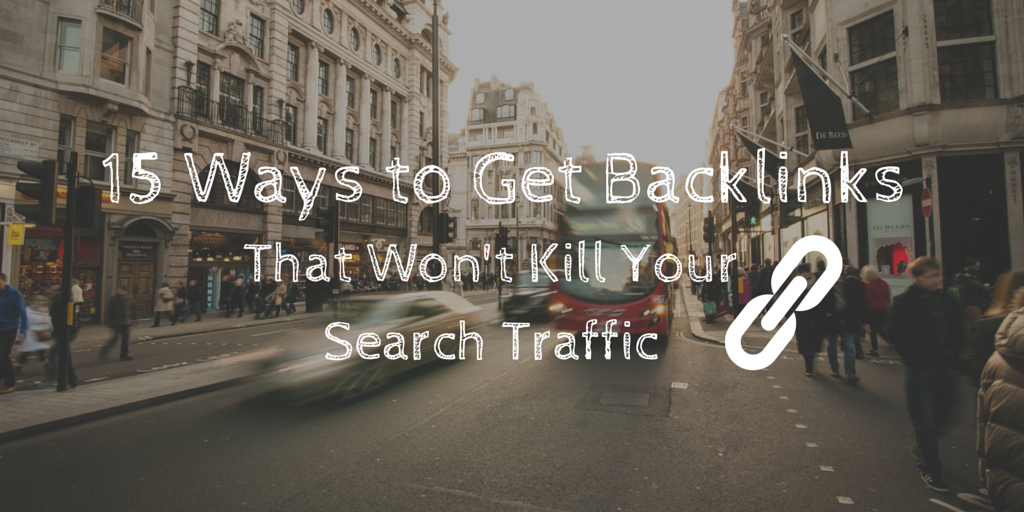 15 Ways to Get Backlinks