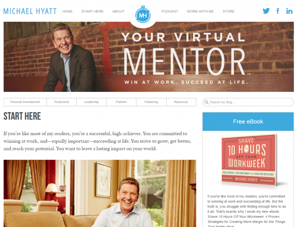 Start here with Michael Hyatt
