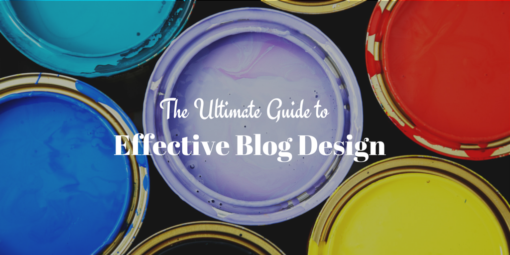 Ultimate Guide to Effective Blog Design