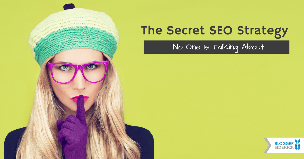 Revealed: The Secret SEO Strategy No One Is Talking About